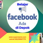 Belajar Facebook Ads di Depok