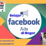 Belajar Facebook Ads di Bogor
